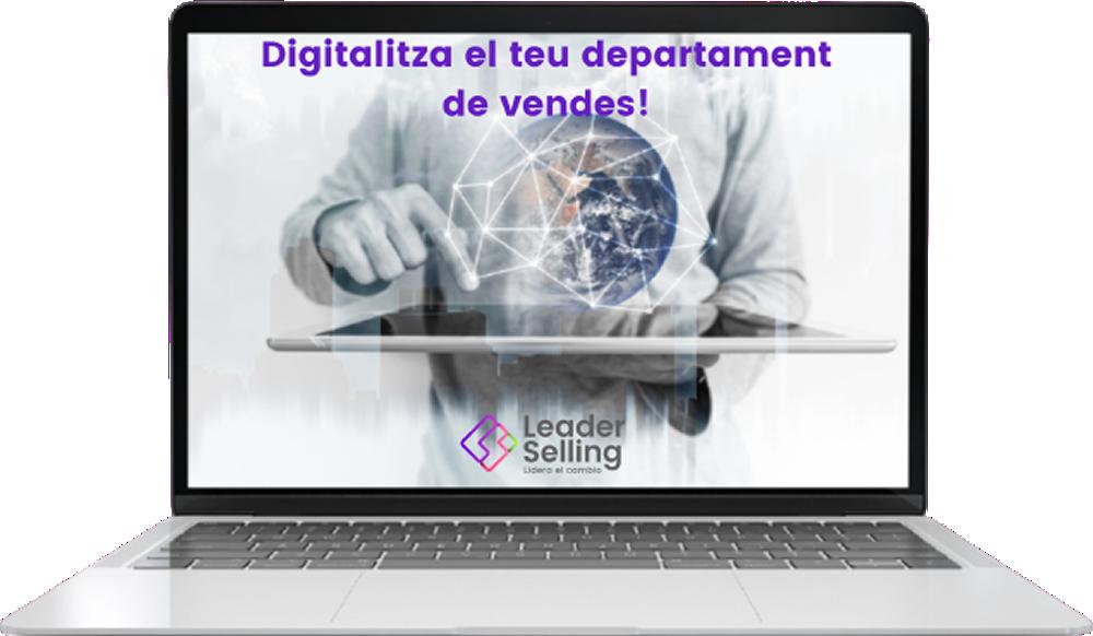 Leader Selling - Digitaliza el teu departament de vendes