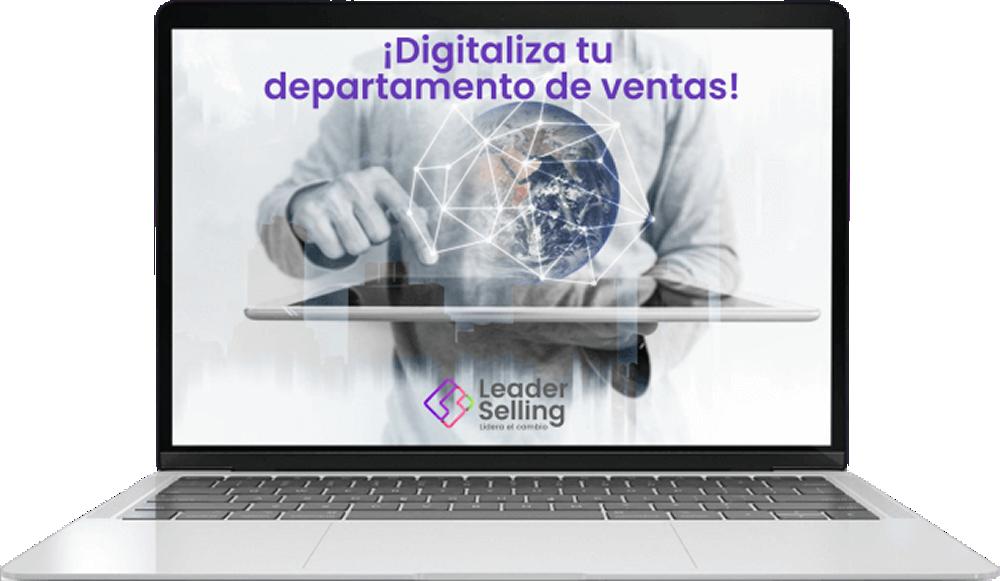 Leader Selling - Digitaliza tu departamento de ventas