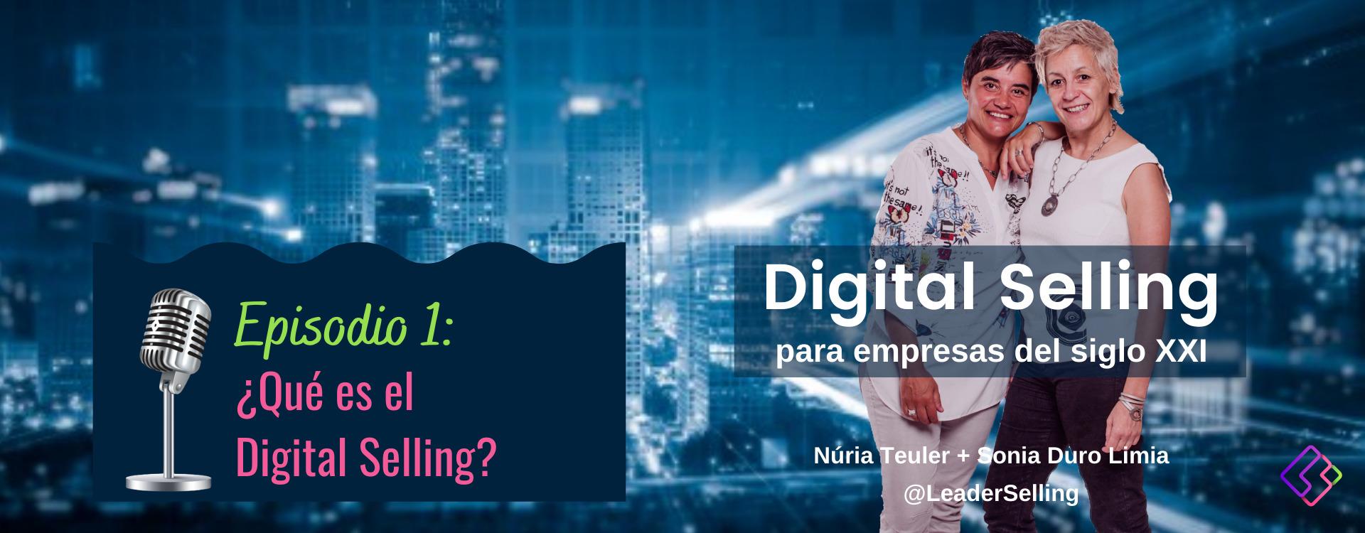 Podcast de Leader Selling, digital selling para empresas del siglo xxi