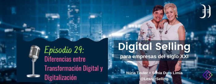 episodio-29-diferencias-transformacion-digital-y-digitalizacion