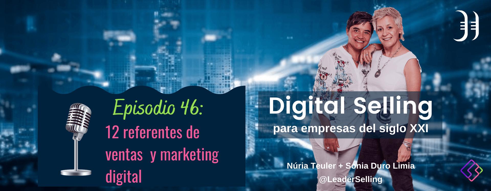 Episodio 46: Los 12 referentes de ventas y marketing digital